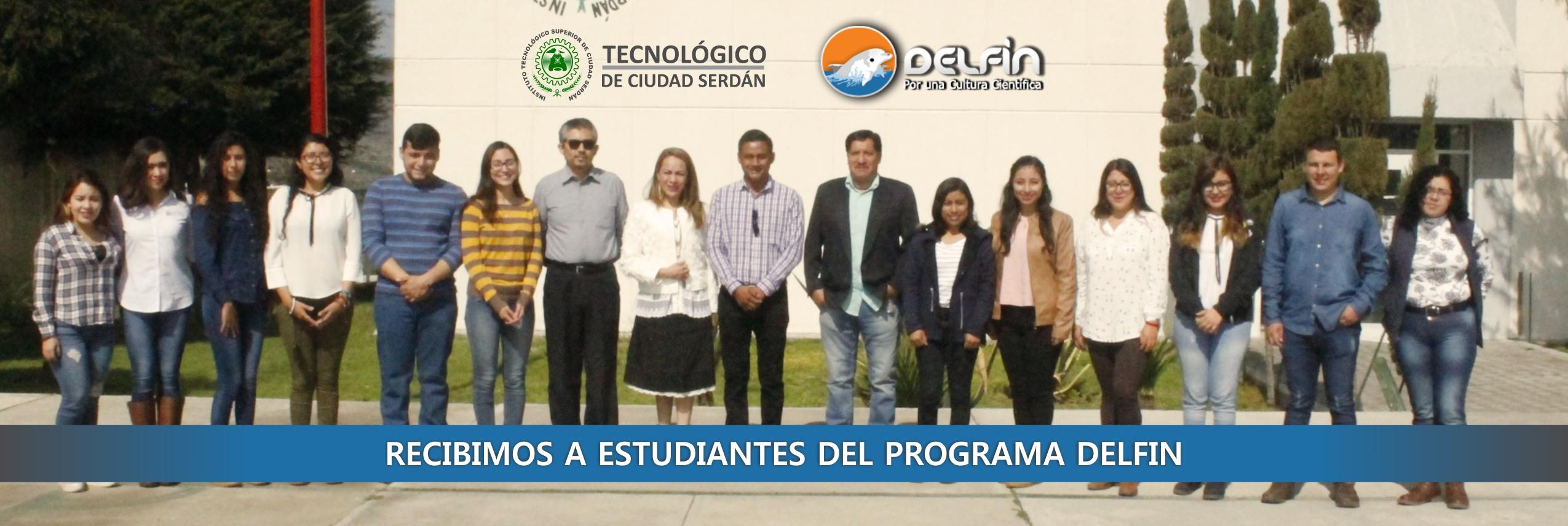 EL INSTITUTO TECNOLÓGICO SUPERIOR DE CIUDAD SERDAN RECIBE A ESTUDIANTES DEL PROGRAMA DELFÍN