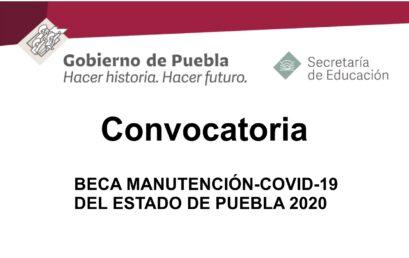 BECA MANUTENCIÓN-COVID-19 DEL ESTADO DE PUEBLA 2020